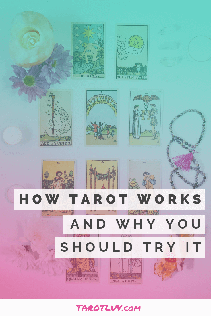 How Tarot Works and Why You Should Try